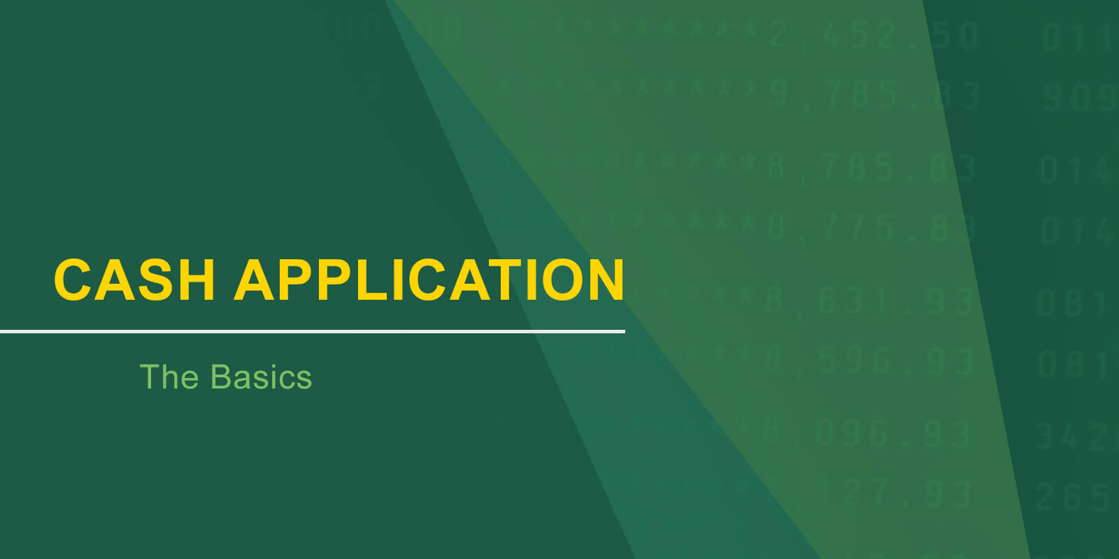 Basics to Cash Application Banner Image