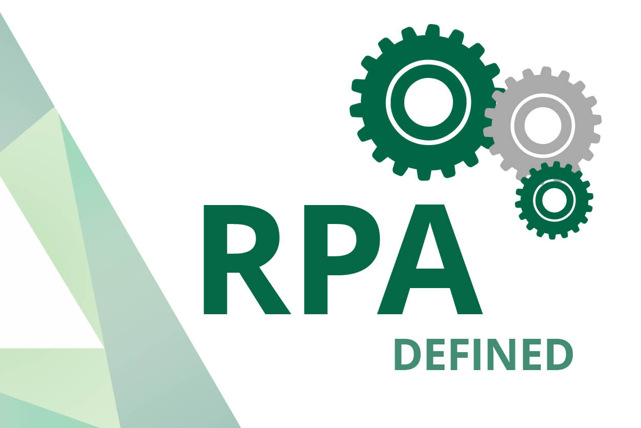 Rpa Definition Robotics Process Automation Defined