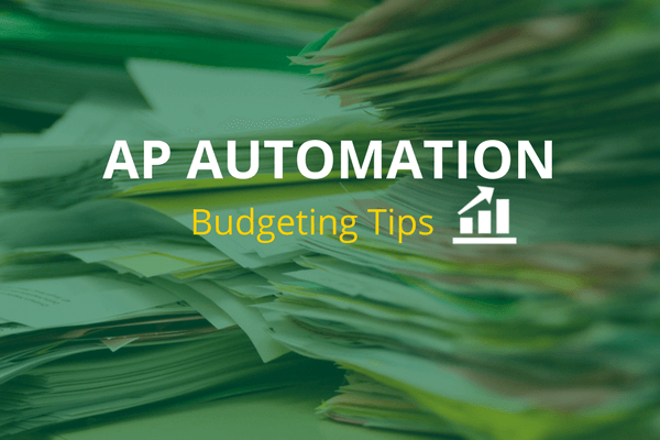 AP Automation Budgeting Tips