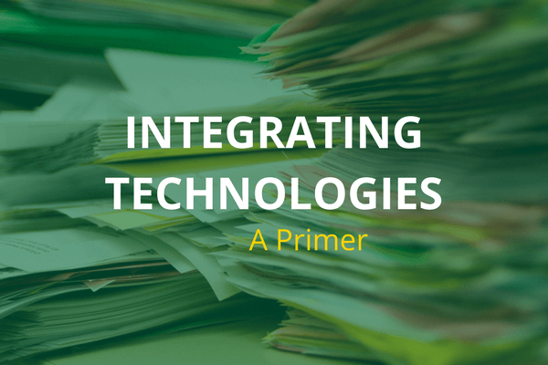 Integrating Technologies to Maximize ROI